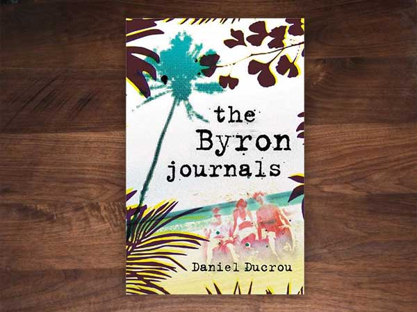 https://byronwritersfestival.com/wp-content/uploads/2017/10/Daniel-Ducrou-The-Byron-Journals.jpg
